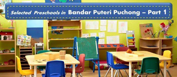 Selected Preschools in Bandar Puteri, Puchong - 1