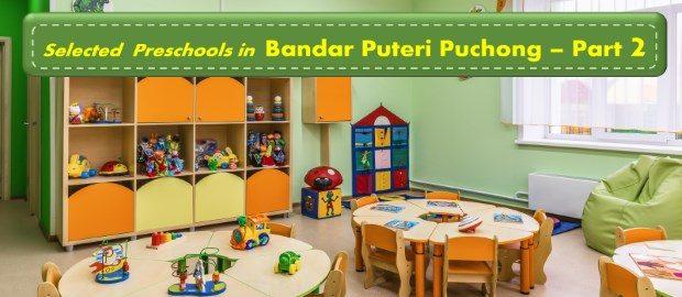 Selected Preschools in Bandar Puteri, Puchong - 2