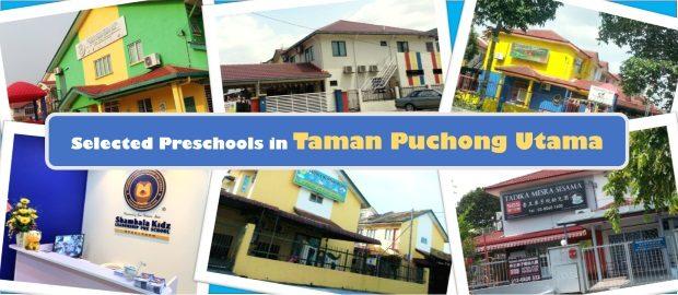 Selected Preschools in Taman Puchong Utama