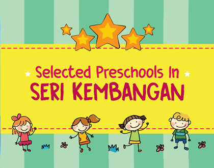 5 Selected Preschools in Seri Kembangan