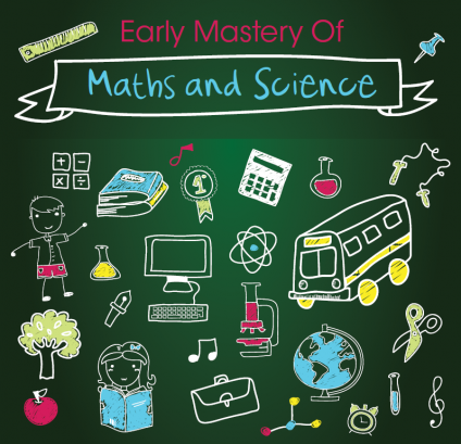 Early Mastery of Maths and Science