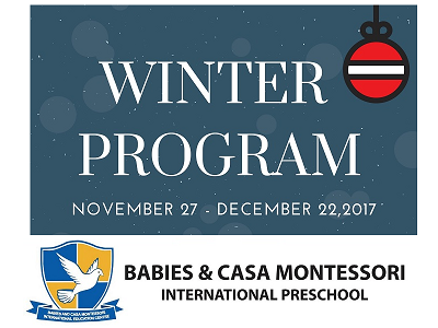 Babies & Casa Montessori International Preschool Winter Program
