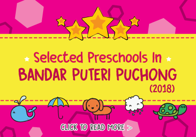 Selected Preschools in Bandar Puteri Puchong 2018