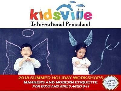 2018 Summer Holiday Workshops @ Kidsville International Preschool, Tanjung Bungah