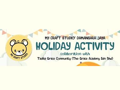My Craft Studio Damansara Jaya & Tadika Grace Community Holiday Program
