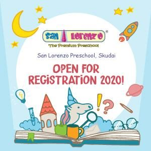 Open For Registration 2020 @ San Lorenzo Preschool Skudai, Johor