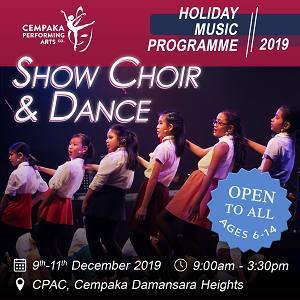 Show Choir & Dance Holiday Programme @ Cempaka Performing Arts Company, Damansara