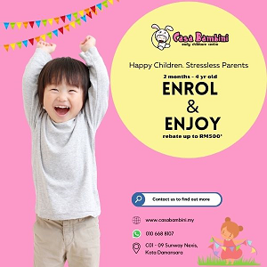 Enrolment Promotion @ Casa Bambini Early Childcare Centre, Sunway Nexis