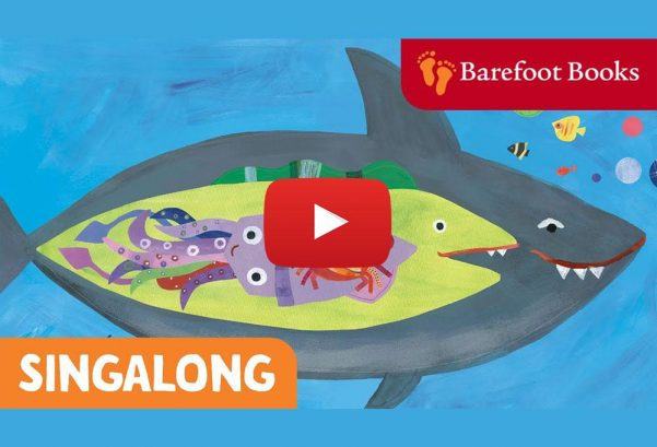 Barefoot Books: A Hole in the Bottom of the Sea | Barefoot Books Singalong