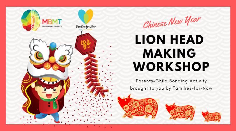 CNY Lion Head Making Workshop (17 Feb)