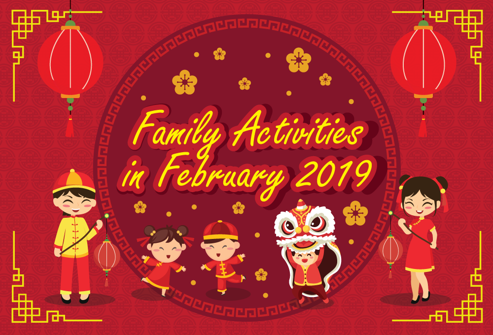 Top 10 Family Activities (February 2019)!