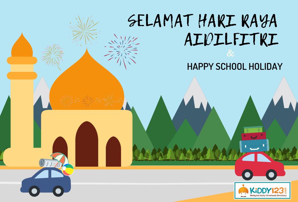 Happy Eid Mubarak and June 2019 School Holiday