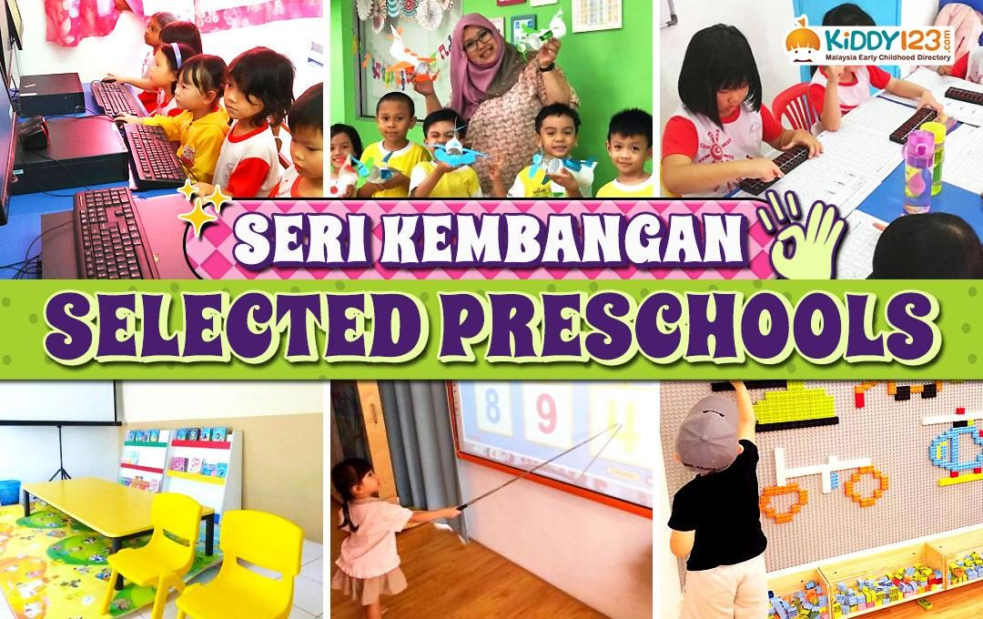 Selected Preschools in Seri Kembangan