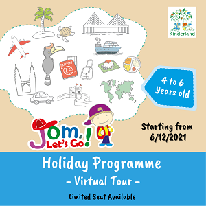 Jom, Let's Go! Holiday with Kinderland!
